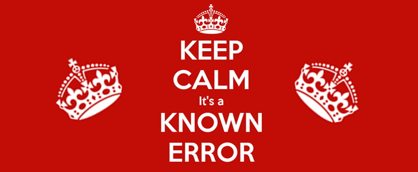 Keep Calm Known Error
