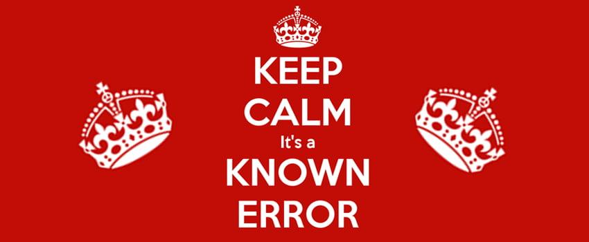 Keep Calm Known Error
