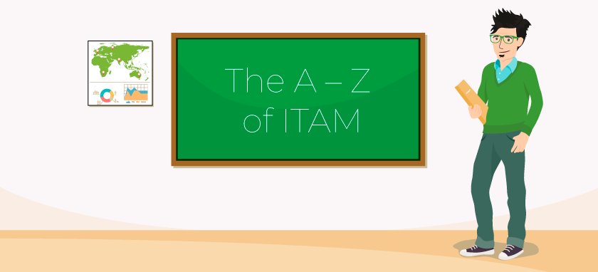 A-Z of ITAM